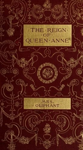 Historical Characters in the Reign of Queen Anne, Oliphant