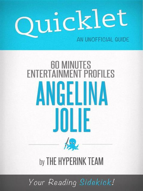 Angelina Jolie Update: 60 Minutes Entertainment Profiles - A Hyperink Quicklet, The Hyperink Team
