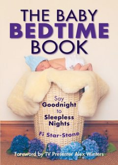 The Baby Bedtime Book, Fi Star-Stone