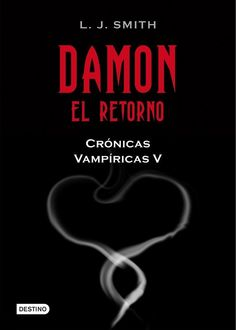 Damon El Retorno, L.J.Smith