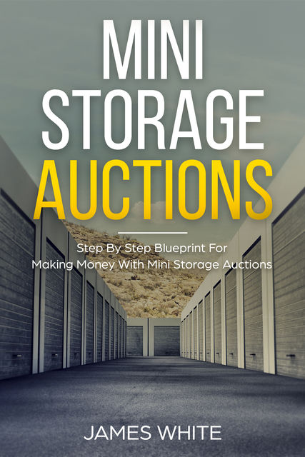 Mini Storage Auctions, James White