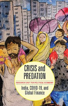 Crisis and Predation, The Research Unit for Political Economy