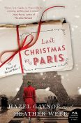 Last Christmas in Paris, Heather Webb, Hazel Gaynor