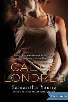 Calle Londres, Samantha Young