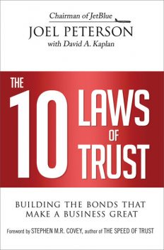 The 10 Laws of Trust, Joel Peterson