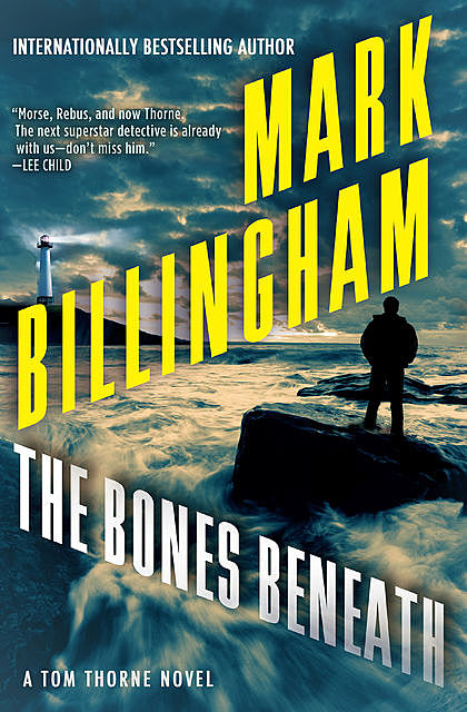 The Bones Beneath, Mark Billingham
