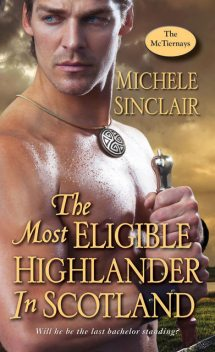 The Most Eligible Highlander in Scotland, Michele Sinclair