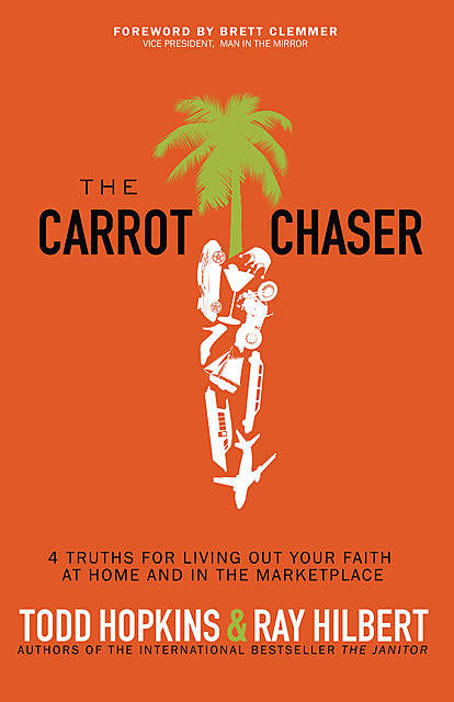 The Carrot Chaser, Ray Hilbert, Todd Hopkins
