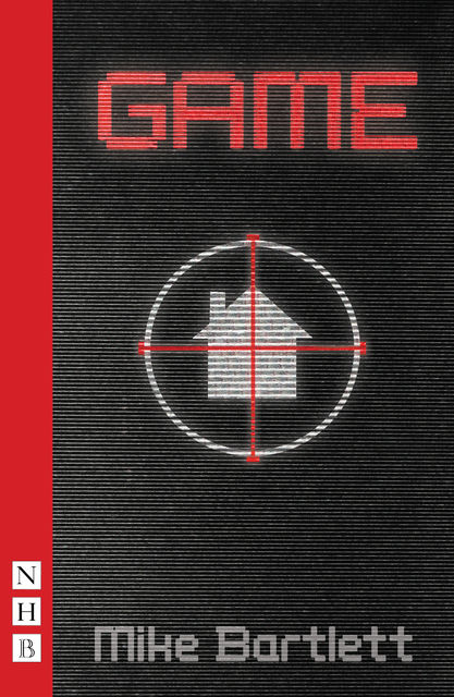 Game (NHB Modern Plays), Mike Bartlett
