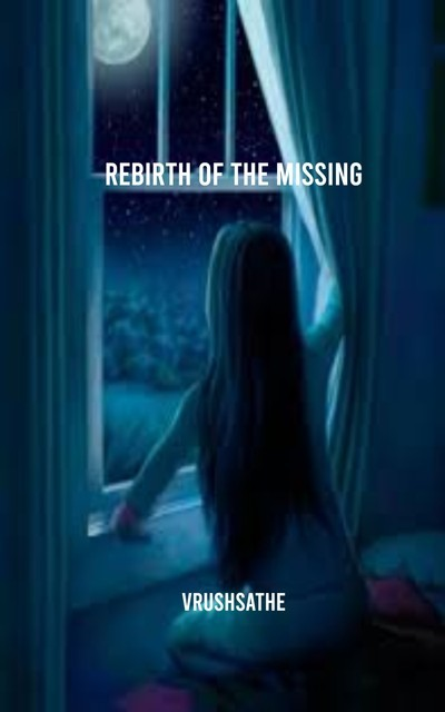 Rebirth of the Missing, VrushSathe