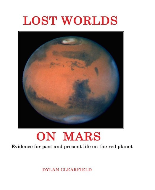 Lost Worlds on Mars, Dylan Clearfield