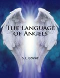 The Language of Angels, S.L. Coyne