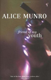 Friend Of My Youth, Alice Munro