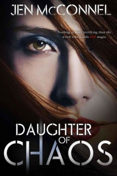 Daughter of Chaos (Red Magic), Jen McConnel