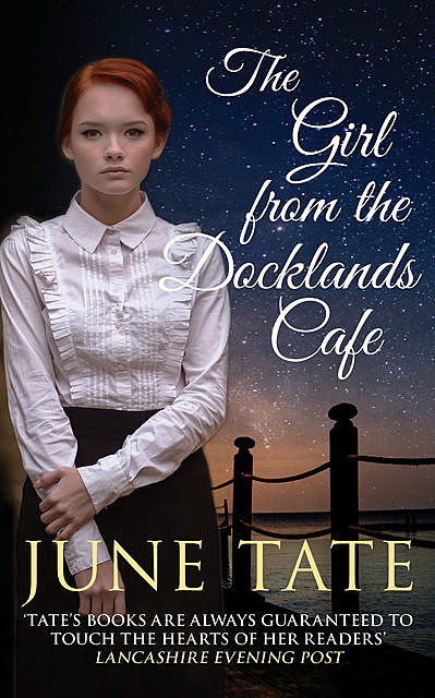 The Girl from the Docklands Café, June Tate