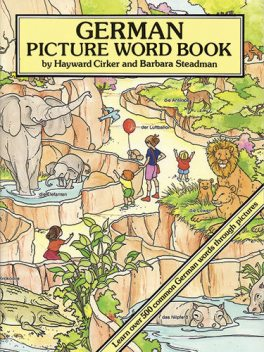 German Picture Word Book, Barbara Steadman, Hayward Cirker
