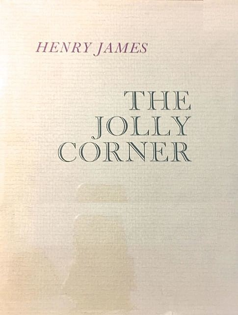 The Jolly Corner, Henry James