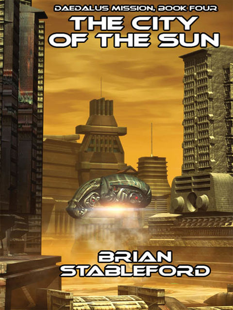 The City of the Sun, Brian Stableford