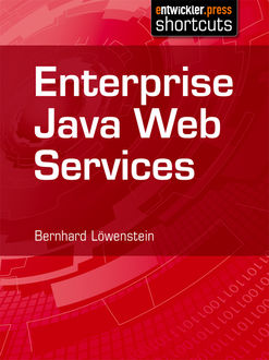 Enterprise Java Web Services, Bernhard Löwenstein