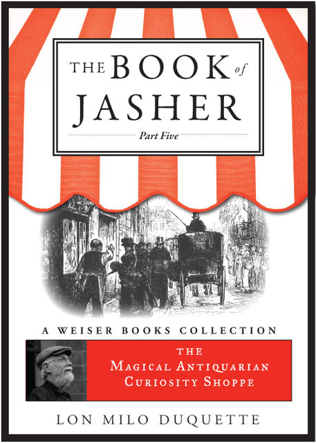 The Book of Jasher, Part Five, Lon Milo DuQuette