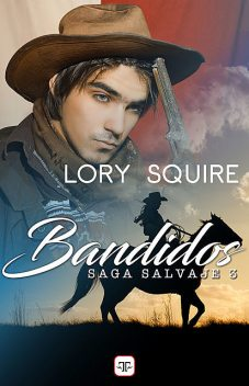 Bandidos, Lory Squire