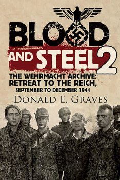 Blood and Steel 2, Donald E.Graves