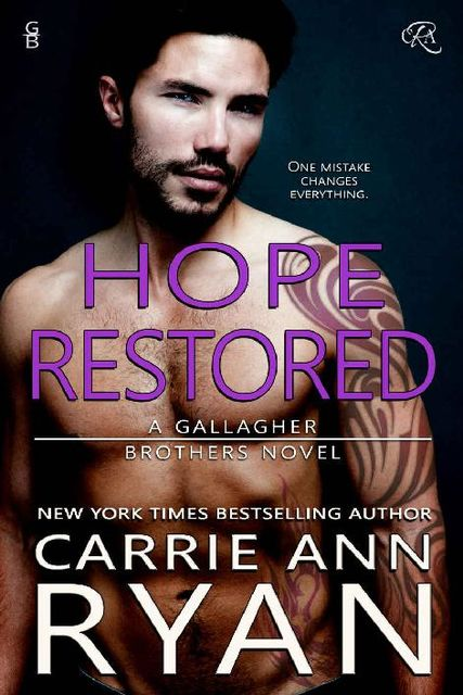 Hope Restored (Gallagher Brothers Book 3), Carrie Ryan