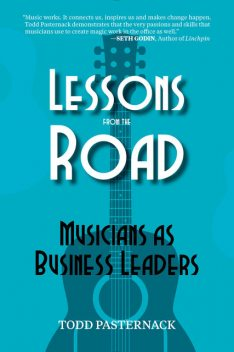Lessons from the Road, Todd Pasternack