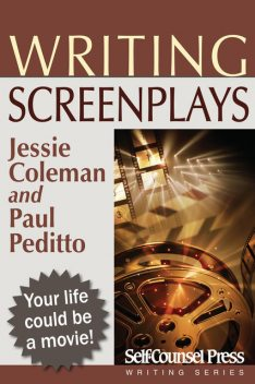 Writing Screenplays, Jessie Coleman, Paul Peditto