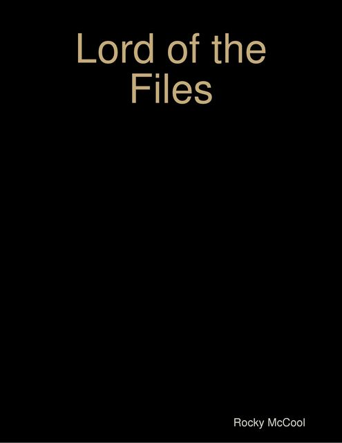Lord of the Files, Rocky McCool