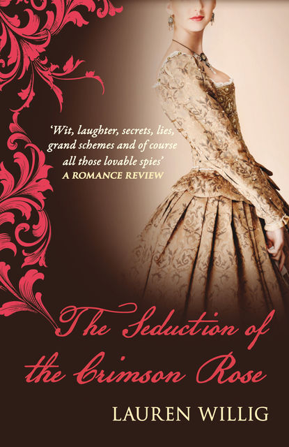 The Seduction of the Crimson Rose, Lauren Willig