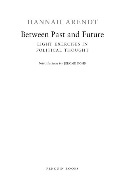 Between Past and Future, Hannah Arendt