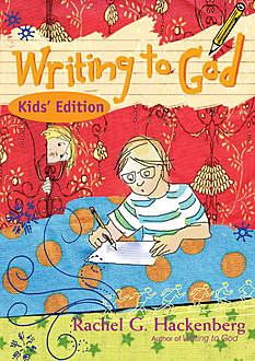 Writing to God, Rachel Hackenberg