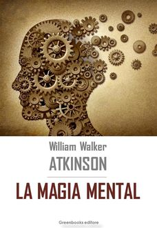 La magia mental, William Walker Atkinson