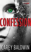 Confession, Carey Baldwin