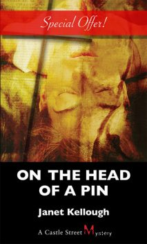 On the Head of a Pin, Janet Kellough