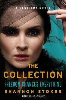 The Collection, Shannon Stoker