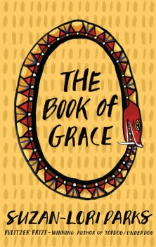 The Book of Grace, Suzan-Lori Parks