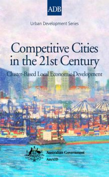 Competitive Cities in the 21st Century, Brian Roberts, Kyeong Ae Choe