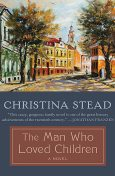 The Man Who Loved Children, Christina Stead