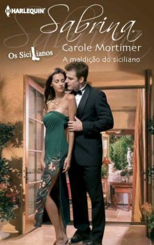 A maldição do siciliano, Carole Mortimer