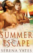 Summer Escape, Serena Yates