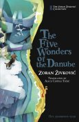The Five Wonders of the Danube, Zoran Živković, Alice Copple-Tosic, Youchan Ito