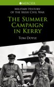 The Summer Campaign In Kerry, Tom Doyle