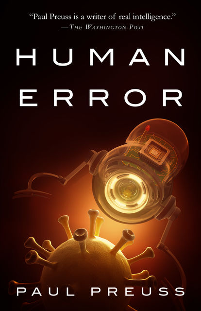 Human Error, Paul Preuss