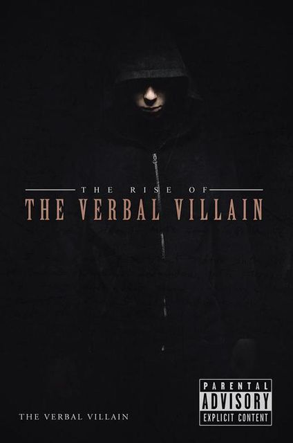 The Rise of the Verbal Villain, The Verbal Villain