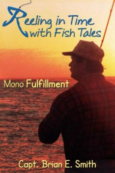 Reeling In Time with Fish Tales, Brian Smith