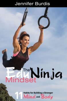 The EduNinja Mindset, Jennifer