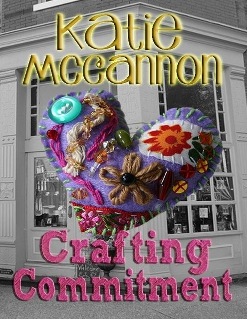 Crafting Commitment, Katie McCannon