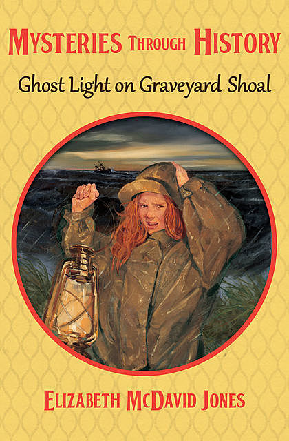 Ghost Light on Graveyard Shoal, Elizabeth M Jones